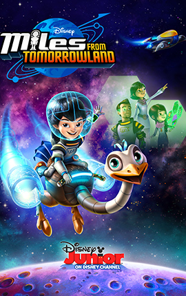 5. Miles from Tomorrowland: Mission Force One *SEASON PREMIERE* - Miles-from-Tomorrowland-Mission-Force-One-SEASON-PREMIERE